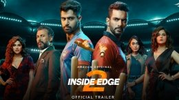 Inside Edge 2 Trailer: It's All About Power Vs Truth