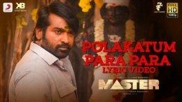 Polakatum Para Para: Vijay Sethupathi's Master Song Is Here!