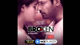 Broken But Beautiful 3 To Stream On MX Player For Free