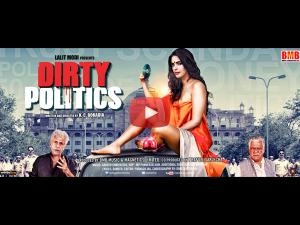 Exclusive: Watch Dirty Politics Full Movie For Free