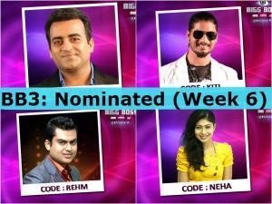 BIGG BOSS 3: Nomination List (Week 6)