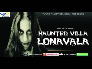 Watch The Trailer Of 'Haunted Villa Lonavala'!