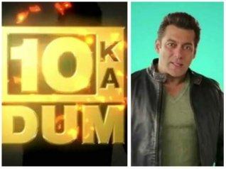 Dus Ka Dum: Why The Makers Chose Salman Khan As The Host?
