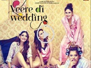 Veere Di Wedding Trailer Is So Vibrant & Extravagant!