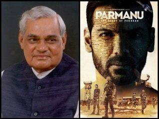 Parmanu Director Talks About Atal Bihari Vajpayee!