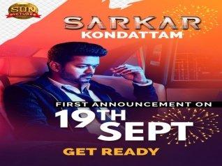 Sarkar First Announcement On September 19 At 11 AM!