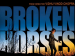 Vidhu Vinod Chopra's 'Broken Horses' India Release Date Out