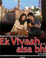 Ek Vivaah Aisa Bhi 2008 Ek Vivaah Aisa Bhi Bollywood Movie Ek