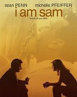 I Am Sam Cast and Crew, I Am Sam Hollywood Movie Cast ... I Am Sam Cast