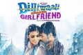 Dilliwaali Zaalim Girlfriend First Look Poster