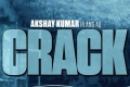 Akashay Kumar's Crack First Look