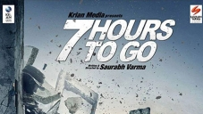 7 Hours To Go First Look Poster