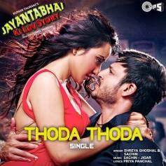 Jayanta Bhai Ki Luv Story - Thoda Thoda Song Poster