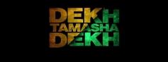 Dekh Tamasha Dekh film logo