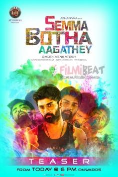 Semma Botha Aagatha Movie Poster