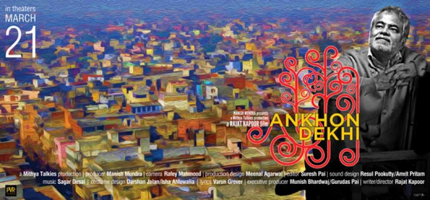 Ankhon Dekhi Photos
